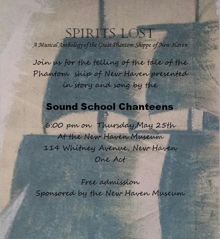 Chanteens' FREE Performance  of New Haven's Phantom Ship