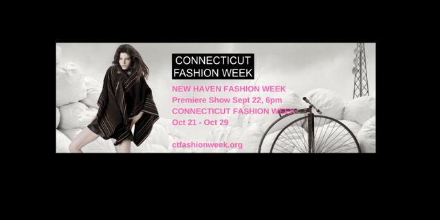 New Haven Fashion Week in Need of Interns and Volunteers